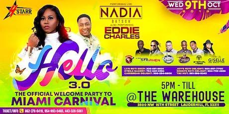 Hello 3-0  | The Miami Carnival Edition entradas