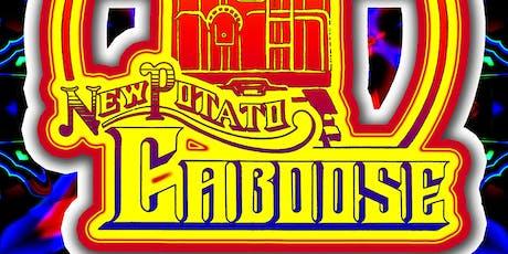 NEW POTATO CABOOSE tickets