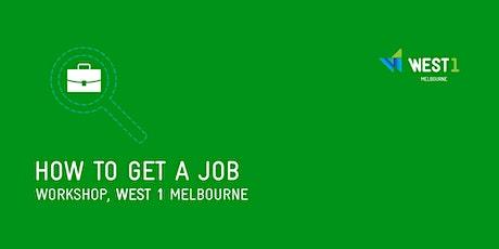 WEST 1 Workshop - How to Get a Job entradas