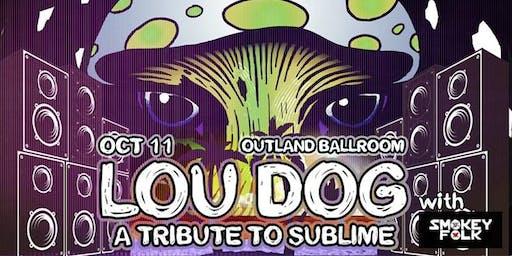 "Lou Dog ""A Tribute to Sublime"" with Smokey Folk"