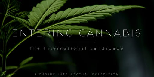Entering Cannabis: The International Landscape - [LIVE Master Class Webinar]