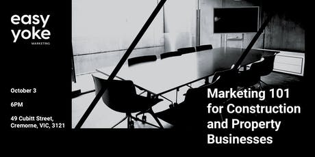 Marketing 101 & FAQs for Construction & Property Related Businesses tickets