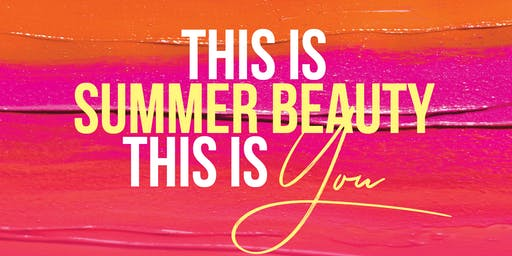 Wyalla Free Beauty Event | This Is Summer Beauty This Is You