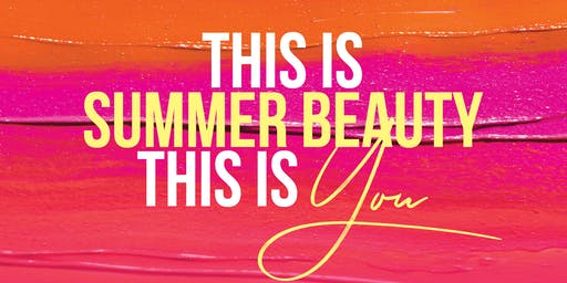Toowoomba Free Beauty Event | This Is Summer Beauty This Is You
