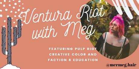 Ventura Riot with Meg tickets