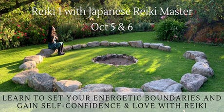 Reiki 1 Class: Boundaries, Self-Confidence & Love Oct 5 & 6 tickets