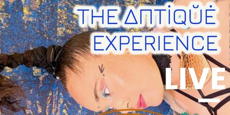 THE ANTIQU'E EXPERIENCE: A NIGHT CALLED SUBSTANCE! tickets