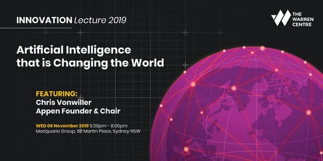 Innovation Lecture 2019 with Chris Vonwiller, Chair, Appen tickets