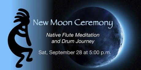 New Moon Ceremony ~ Native Flute Meditation and Drum Journey tickets