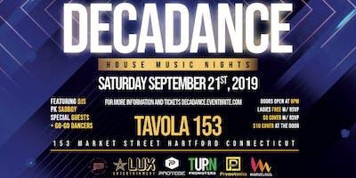 Decadance | House Music Nights