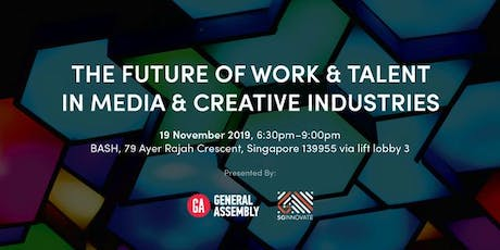 The Future of Work and Talent in Media and Creative Industries tickets