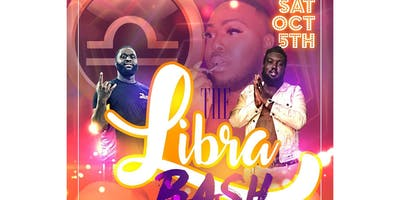 THE LIBRA BASH (HOSTED BY SANTANA ON THE BEAT)