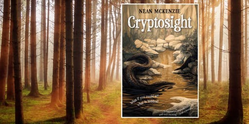 Book Launch: Cryptosight by Nean McKenzie (featuring Adam Cece)