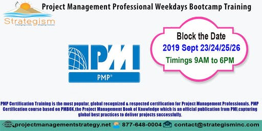 PMP weekdays Bootcamp in San jose-Sept-23,24,25,26-2019