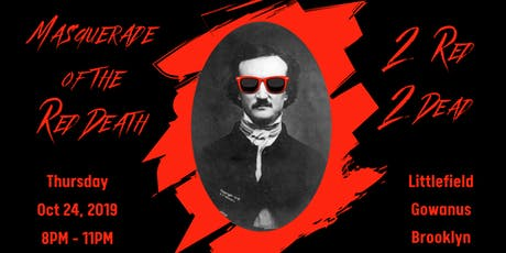 Masquerade of the Red Death: 2 Red 2 Dead tickets