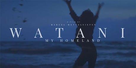 Documentary Film / 紀錄片:《Watani: My Homeland》 tickets