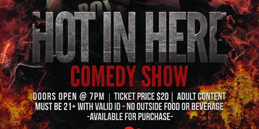 Hot In Here Comedy Show!!
