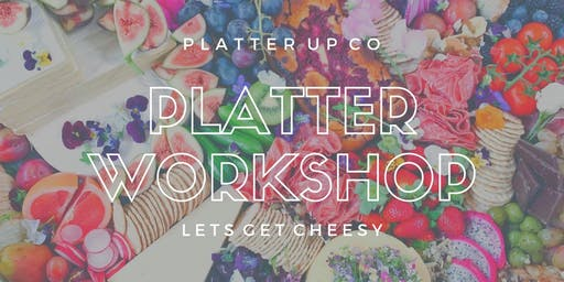 Cheese Platter Workshop CHRISTMAS EDITION - Platter Up Co - December