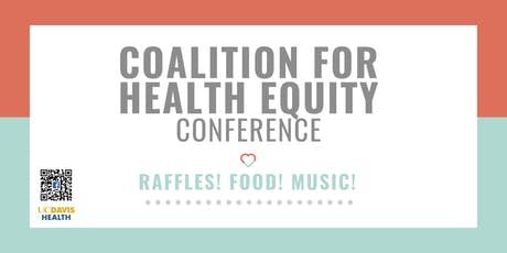 2019 Coalition For Health Equity Conference tickets