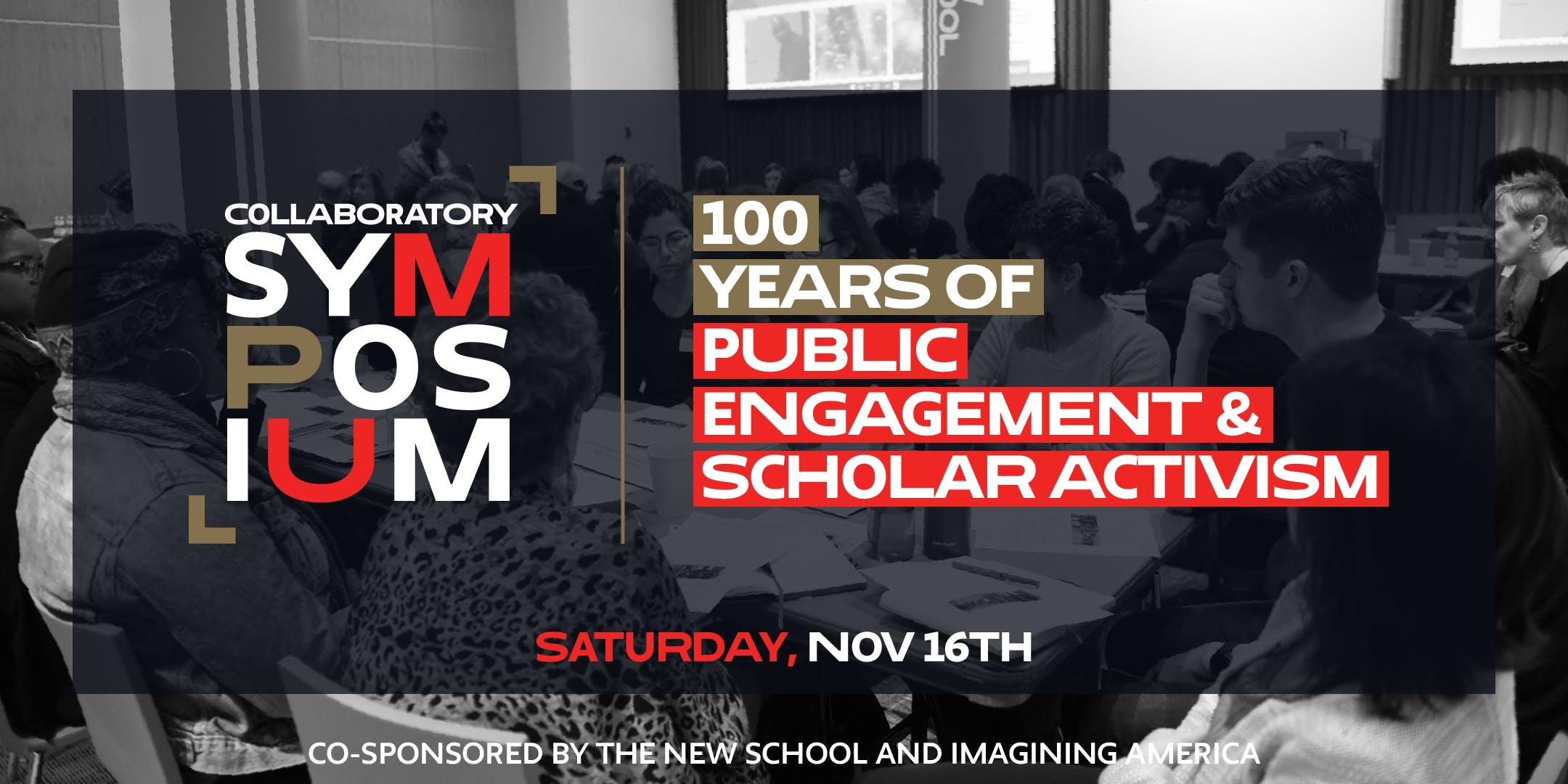 Collaboratory Centennial Symposium 100 Years of Scholar Activism