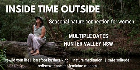Inside Time Outside - a 1 day seasonal nature connection retreat for women tickets
