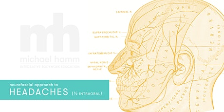 Neurofascial Approach to Headaches (1/2 IntraOral Cert.) tickets