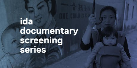 IDA Documentary Screening Series: One Child Nation tickets