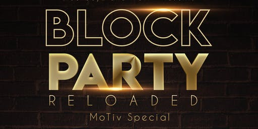 Block Party Reloaded 'MoTiv Special'