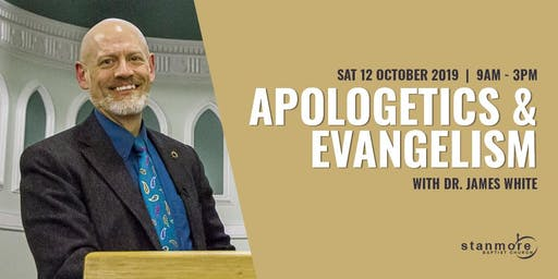 Apologetics and Evangelism with Dr. James White