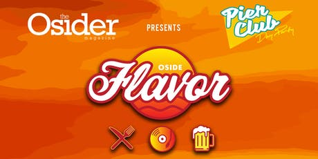 Oside Flavor Presented by The Osider & PierClub Day Party tickets