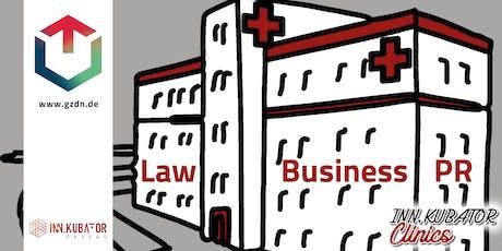 INN.KUBATOR Law Clinic - Einsendeschluss Tickets