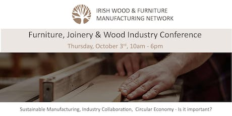 Irish Wood & Furniture Manufacturing Network (IWFMN) National Conference tickets
