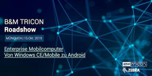 B&M TRICON Roadshow München | Von Windows CE/Mobile zu Android