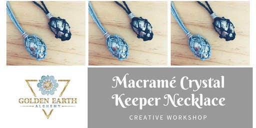 Macramé Crystal Keeper Necklace Workshop - INTERMEDIATE