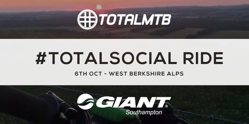 #TotalMTB - #TotalSocial Ride - sponsored by Giant - West Berkshire Alps
