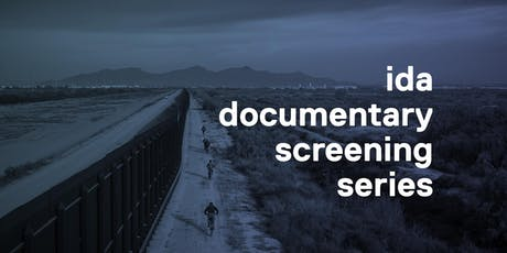 IDA Documentary Screening Series: The River and the Wall tickets