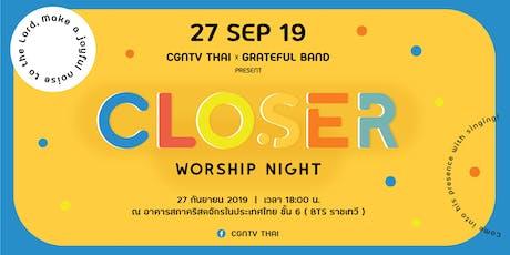 Closer Worship Night 2019 tickets
