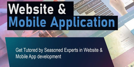 Get Tutored by Seasoned Expert in Website and Mobile App Development