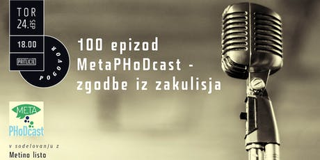 100 epizod MetaPHoDcast - zgodbe iz zakulisja tickets