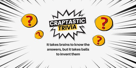 Craptastic Trivia Fundraising Night tickets