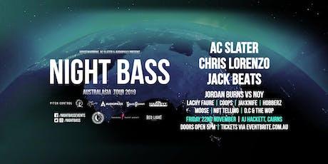 Night Bass - Cairns tickets