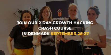 2-DAY Growth Hacking Crash Course in Copenhagen tickets