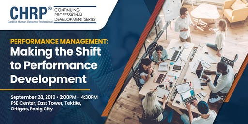 Performance Management: Making the Shift to Performance Development