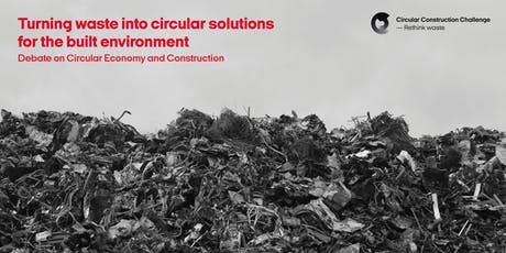 Turning waste into circular solutions for the built environment entradas