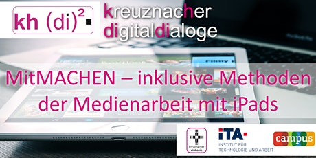 kreuznacher digitaldialoge - MitMACHEN – inklusive Methoden der Medienarbeit mit iPads Tickets