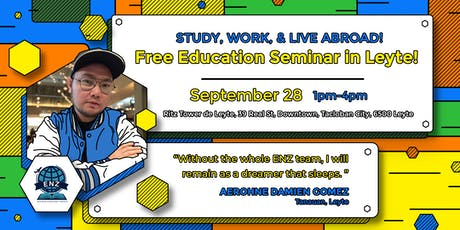 STUDY, WORK, & LIVE ABROAD! Free Education Seminar in Leyte! tickets