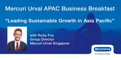 "APAC Business Breakfast - ""Leading Sustainable Growth in Asia Pacific"""
