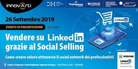 Vendere su LinkedIn grazie al social selling | INNOVARTI 2019  biglietti