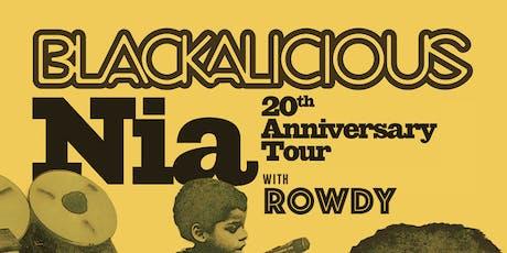 Blackalicious: Nia 20th Anniversary Tour with Rowdy tickets
