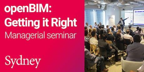 openBIM: Getting it Right Managerial seminar (Sydney) tickets